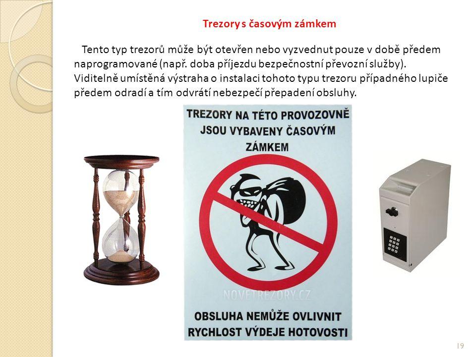 Trezory s časovým zámkem Tento typ trezorů může být otevřen nebo vyzvednut pouze v době předem naprogramované (např.