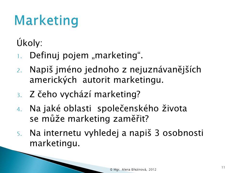  Marketing se může zaměřovat na různé oblasti v ziskové i neziskové sféře.  Rozlišujeme například:  marketing služeb  marketing produktů  marketi