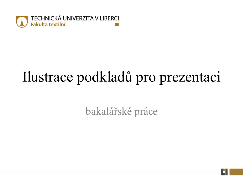 BAKALÁŘSKÁ PRÁCE Autor: Kateřina Fiktivní Vedoucí práce: Ing.