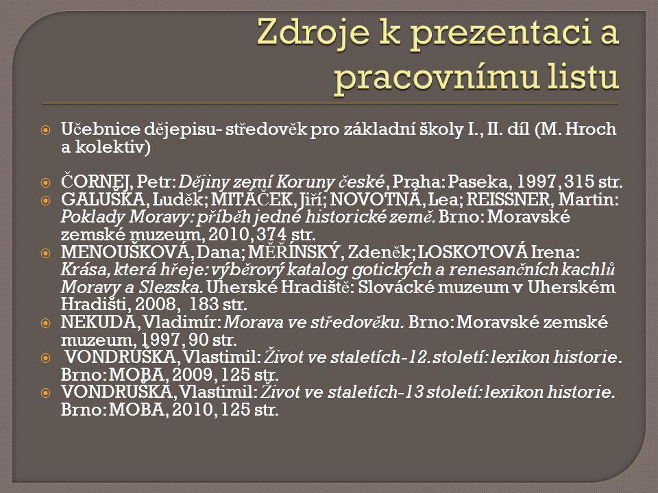  U č ebnice d ě jepisu- st ř edov ě k pro základní školy I., II.