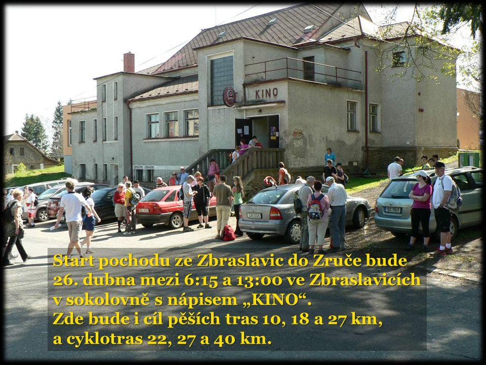 """Start pochodu ze Zbraslavic do Zruče bude 26. dubna mezi 6:15 a 13:00 ve Zbraslavicích v sokolovně s nápisem """"KINO"""". Zde bude i cíl pěších tras 10, 18"""