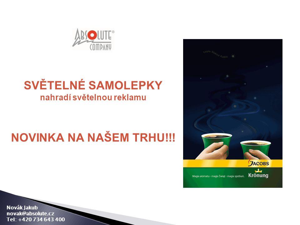 SVĚTELNÉ SAMOLEPKY nahradí světelnou reklamu NOVINKA NA NAŠEM TRHU!!.