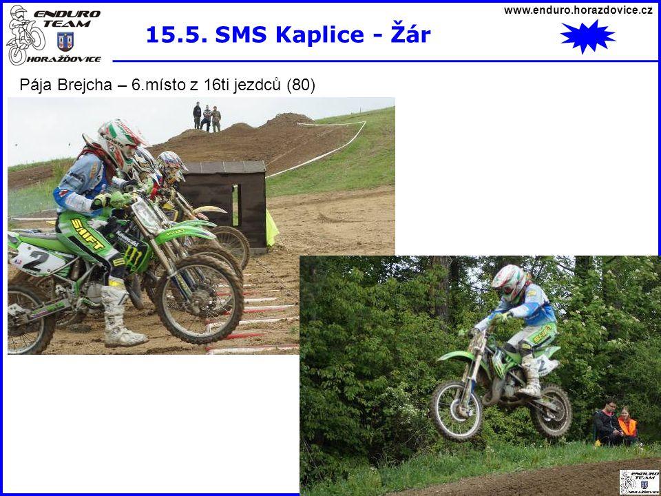 www.enduro.horazdovice.cz 15.5. SMS Kaplice - Žár Pája Brejcha – 6.místo z 16ti jezdců (80)