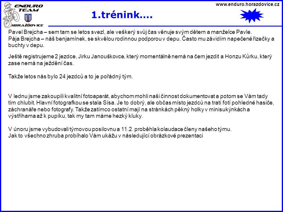 www.enduro.horazdovice.cz 1.trénink….