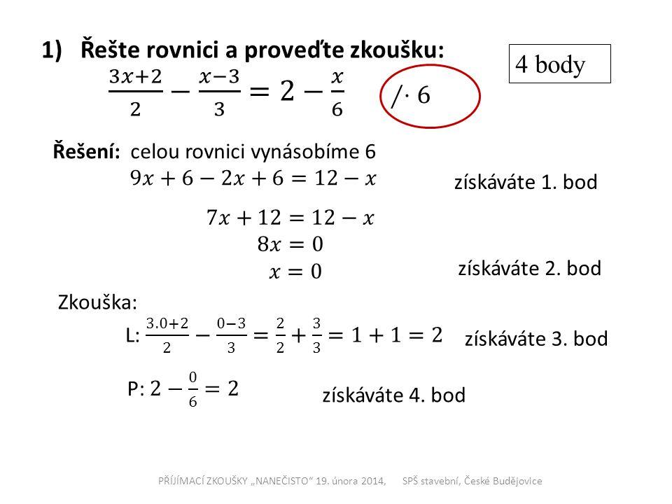"""PŘÍJÍMACÍ ZKOUŠKY """"NANEČISTO 19."""