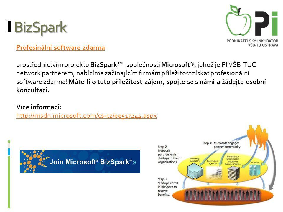 BizSpark Profesinální software zdarma prostřednictvím projektu BizSpark™ společnosti Microsoft®, jehož je PI VŠB-TUO network partnerem, nabízíme začín