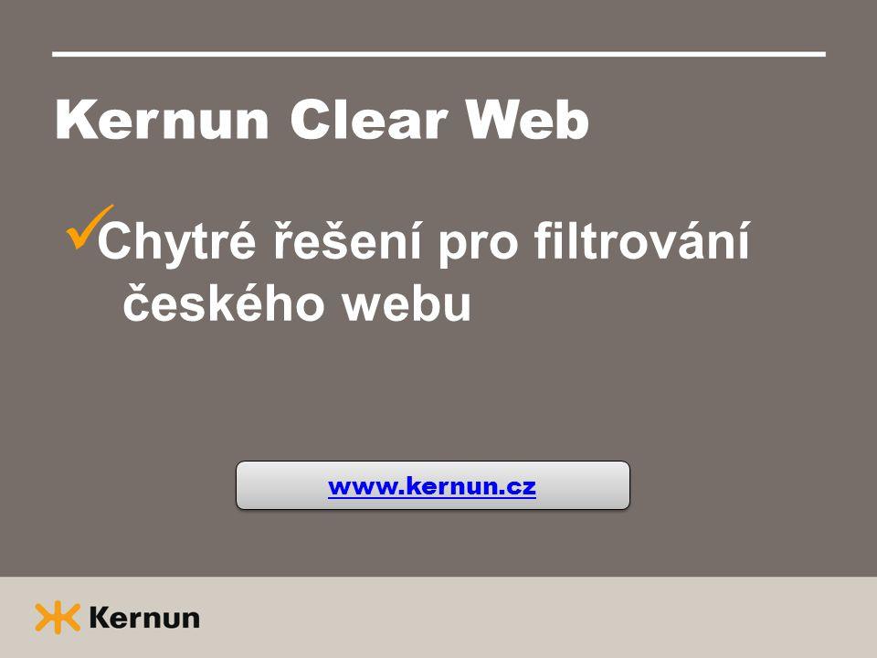 Kernun Clear Web  Chytré řešení pro filtrování českého webu www.kernun.cz