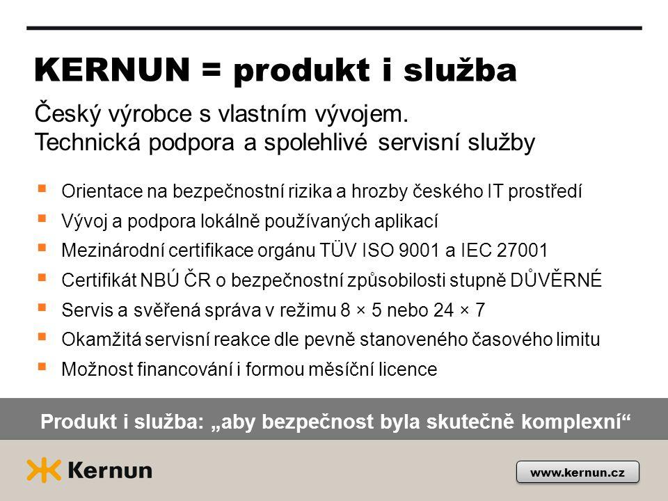 """KERNUN = produkt i služba Český výrobce s vlastním vývojem. Technická podpora a spolehlivé servisní služby Produkt i služba: """"aby bezpečnost byla skut"""