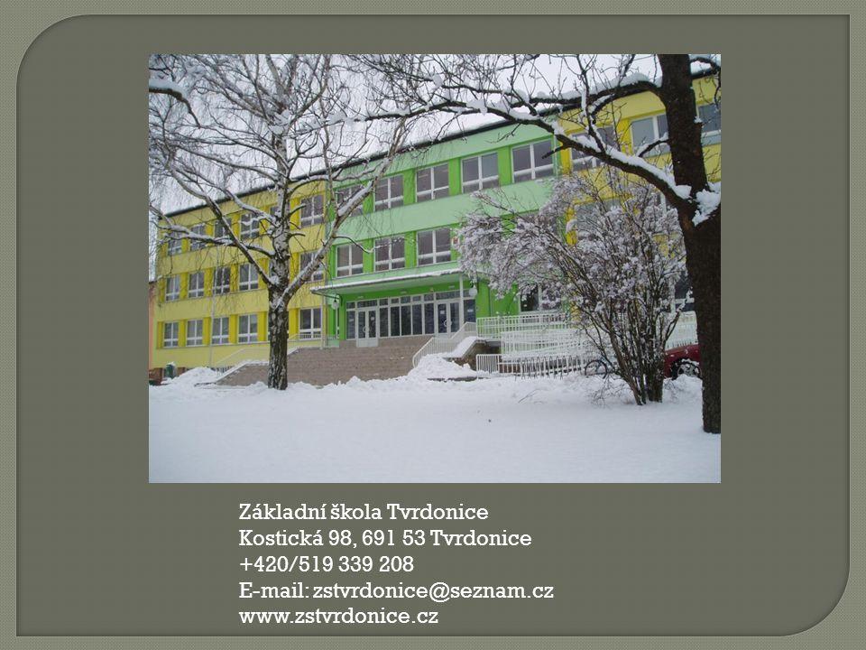 Základní škola Tvrdonice Kostická 98, 691 53 Tvrdonice +420/519 339 208 E-mail: zstvrdonice@seznam.cz www.zstvrdonice.cz