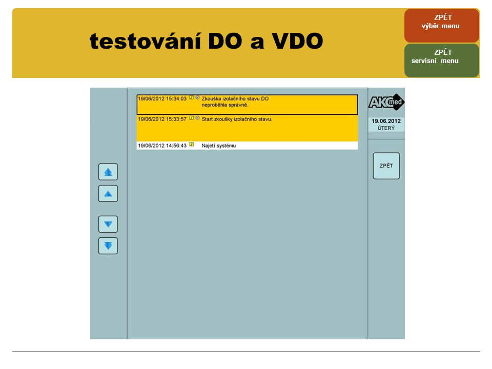 testování DO a VDO ZPÉT výběr menu ZPĚT servisní menu