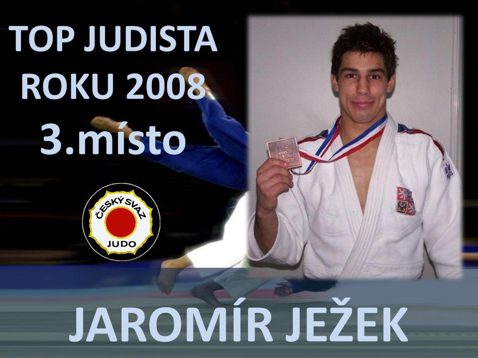 JAROMÍR JEŽEK TOP JUDISTA ROKU 2008 3.místo