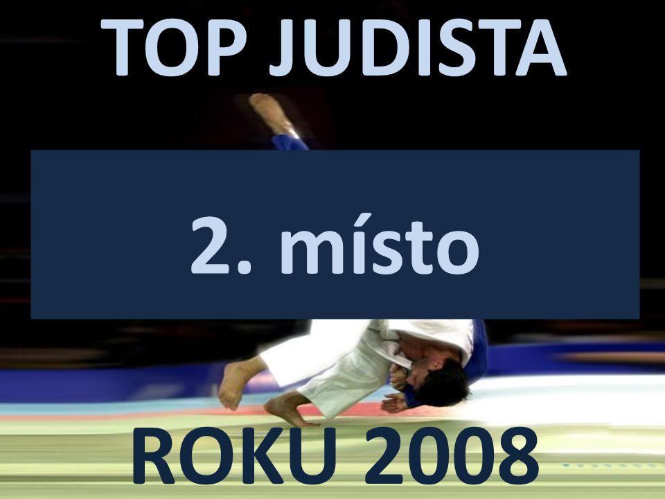 TOP JUDISTA ROKU 2008 2. místo