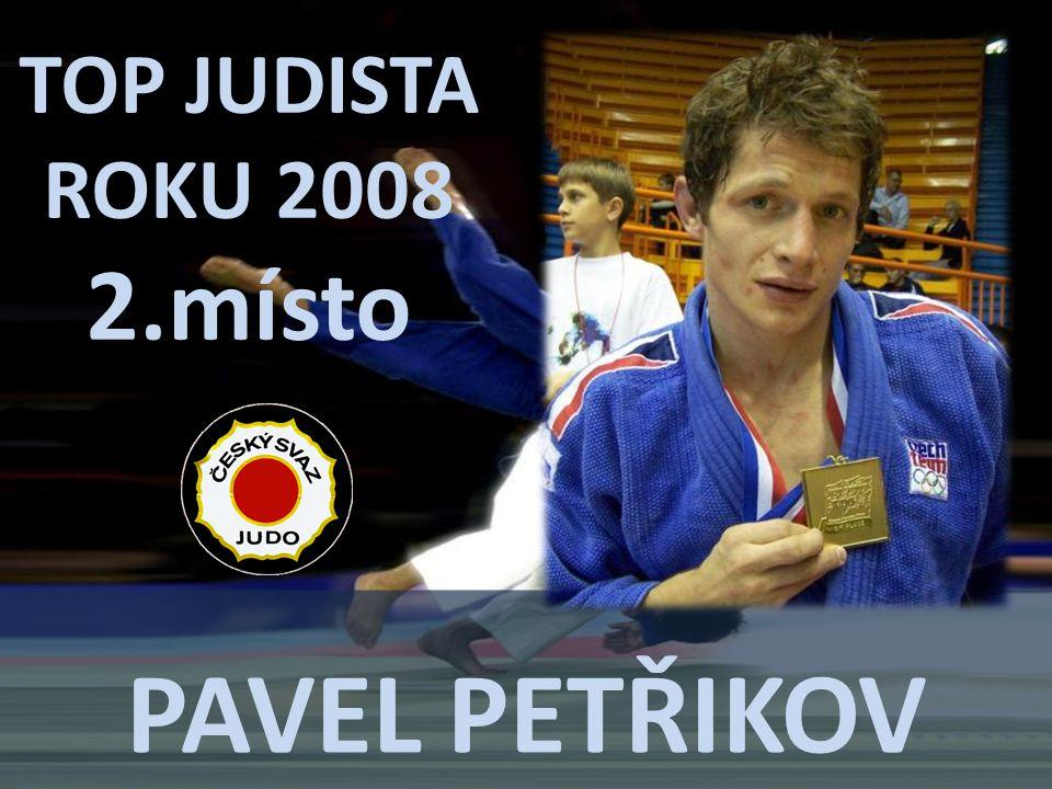 PAVEL PETŘIKOV TOP JUDISTA ROKU 2008 2.místo