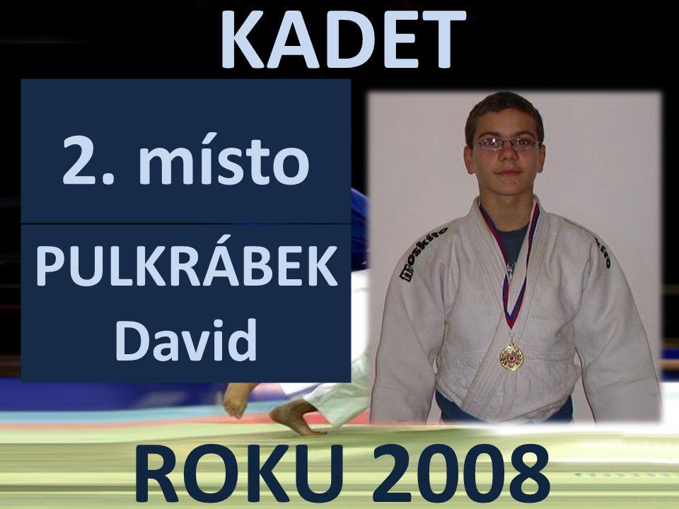 KADET ROKU 2008 2. místo PULKRÁBEK David