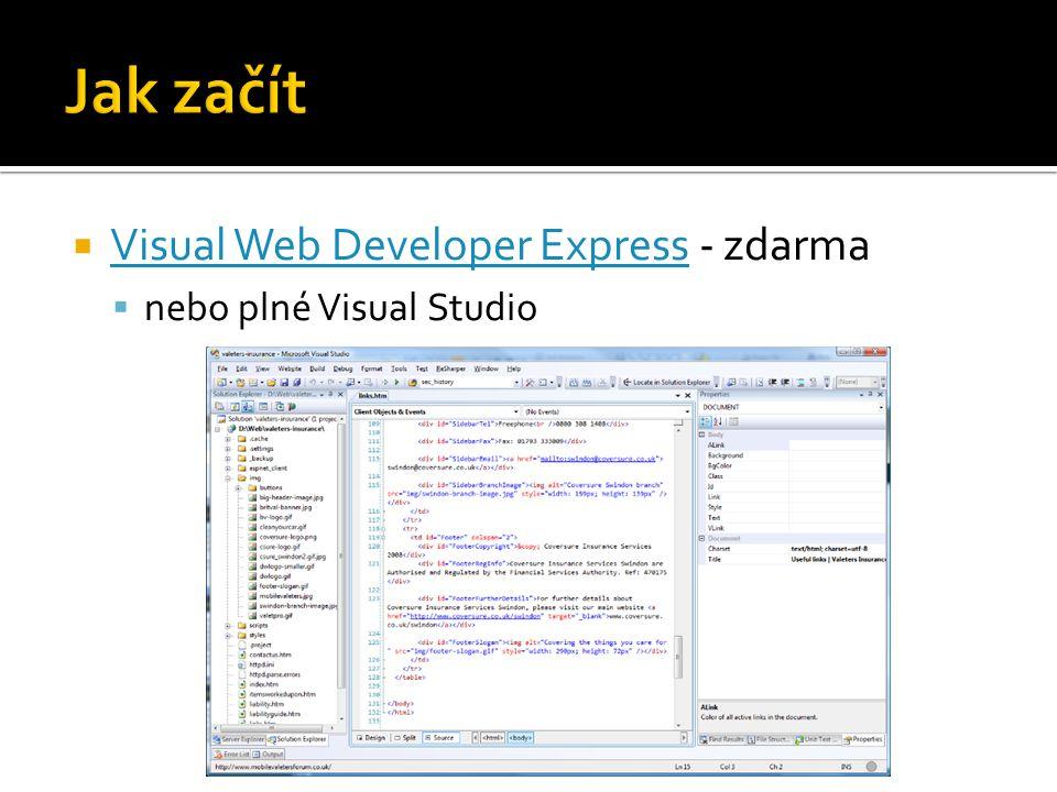  Visual Web Developer Express - zdarma Visual Web Developer Express  nebo plné Visual Studio