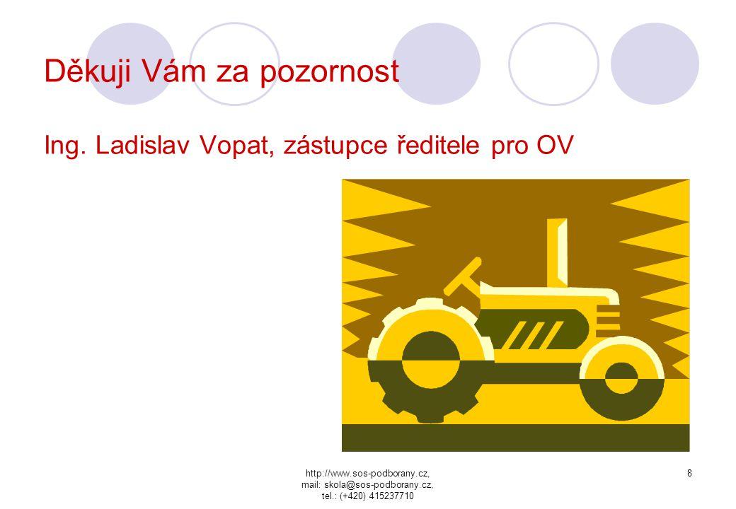 http://www.sos-podborany.cz, mail: skola@sos-podborany.cz, tel.: (+420) 415237710 7 Zahraniční spolupráce Německo Staatliches Amt für Landwirtschaft m