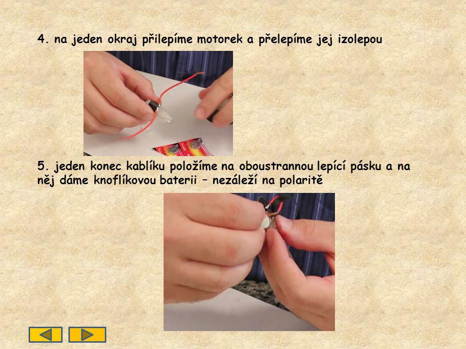 Postup: 2. ke kontaktům připájíme kablíky 3. u kartáčku na zuby oddělíme držadlo od vlasců 4. na horní část přilepíme oboustrannou lepící pásku 1.star