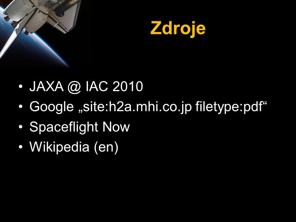 """Zdroje •JAXA @ IAC 2010 •Google """"site:h2a.mhi.co.jp filetype:pdf"""" •Spaceflight Now •Wikipedia (en)"""