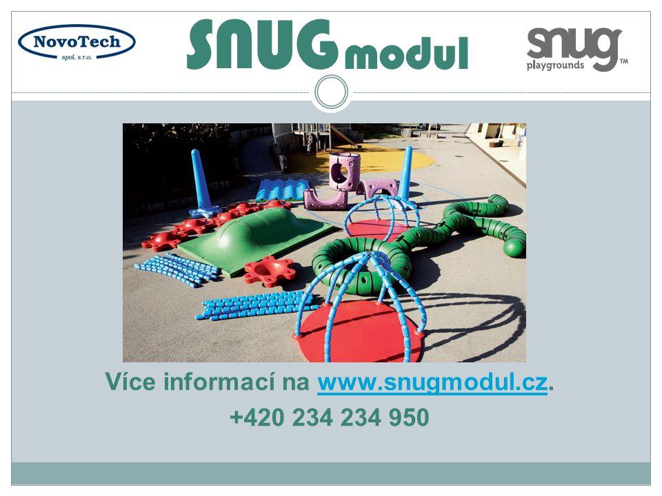 Více informací na www.snugmodul.cz.www.snugmodul.cz +420 234 234 950