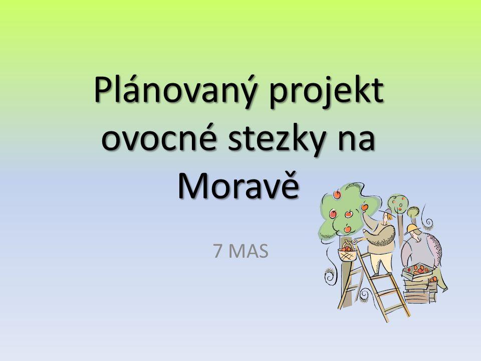 Plánovaný projekt ovocné stezky na Moravě 7 MAS