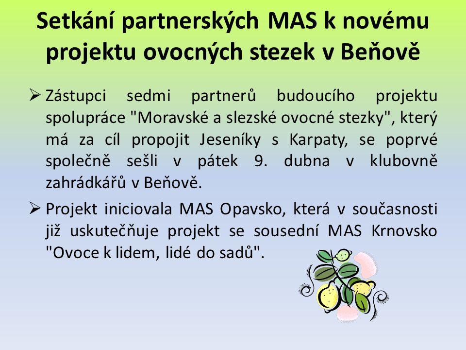 Setkání partnerských MAS k novému projektu ovocných stezek v Beňově  Zástupci sedmi partnerů budoucího projektu spolupráce
