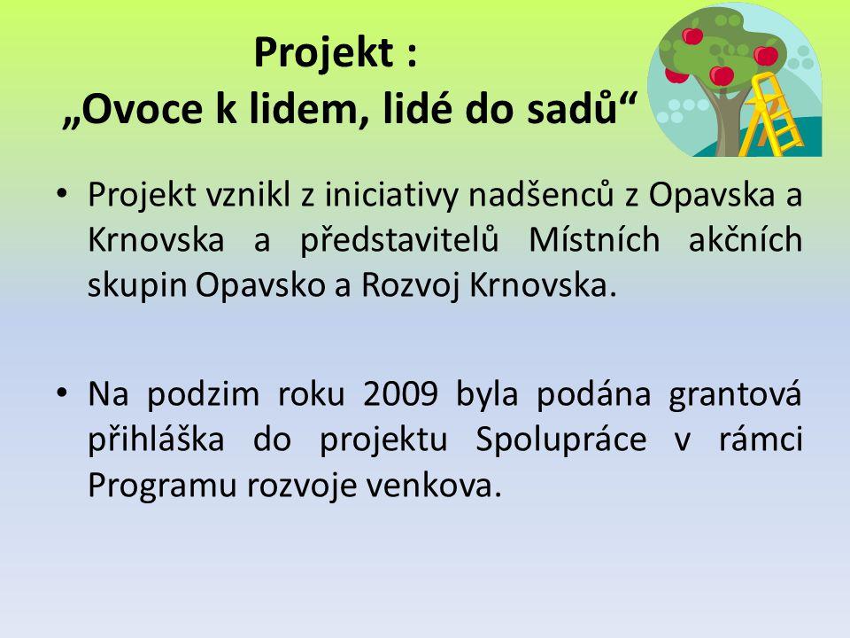 • Projekt vznikl z iniciativy nadšenců z Opavska a Krnovska a představitelů Místních akčních skupin Opavsko a Rozvoj Krnovska. • Na podzim roku 2009 b