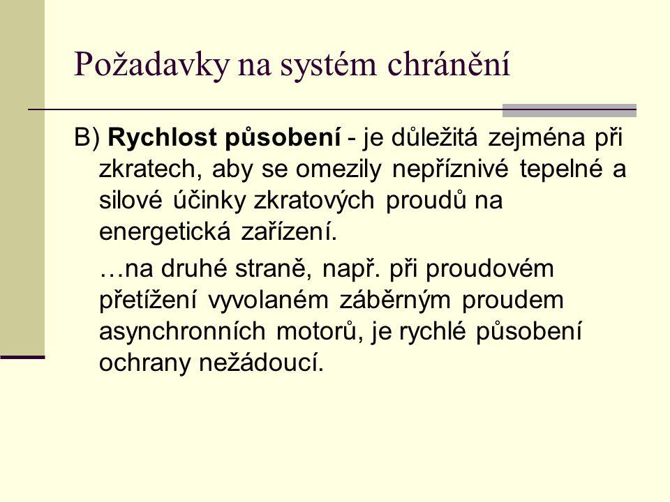 Výpočet minimálních zkratových proudů Jmenovité napětí U n Napěťový součinitel c pro výpočet maximálních zkratových proudů c max 1) minimálních zkratových proudů c min Nízké napětí 100 V až 1000 V (IEC 60038, tab.I) 1,05 3) 1,10 4) 0,95 Vysoké napětí > 1 kV až 35 kV (IEC 60038, tab.III) 1,101,00 Velmi vysoké napětí 2) > 35 kV (IEC 60038, tab.IV) 1) Součin c max.