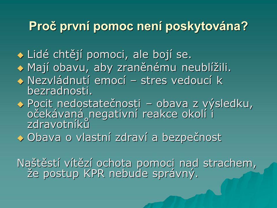 KPR  Povinnost poskytnutí první pomoci stanoví : Zákon č.