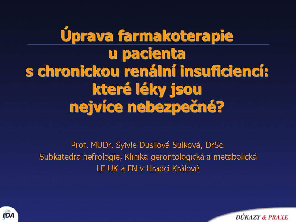 Některé další skupiny léků (II) Léky ovlivňující krevní srážlivost Nezměněné dávkování: heparin,streptokináza, ticlopidin, warfarin Snížené dávky (ESRD): indobufen (25%, tj 1/2 tbl/d) kys.tranexamová (10%, tj 2,5 mg/kg 3xd) Antihistaminika:obvykle nezm.