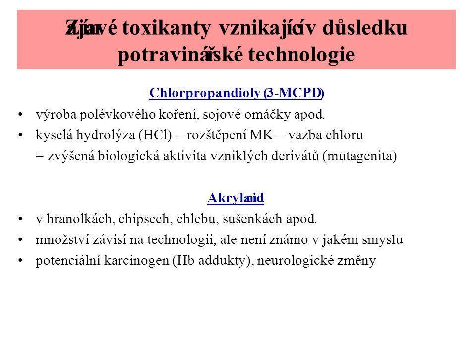 Zajímavé toxikanty vznikající v důsledku potravinářské technologie Chlorpropandioly (3-MCPD) •výroba polévkového koření, sojové omáčky apod. •kyselá h
