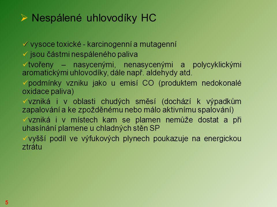 5  Nespálené uhlovodíky HC   vysoce toxické - karcinogenní a mutagenní  jsou částmi nespáleného paliva  tvořeny – nasycenými, nenasycenými a poly
