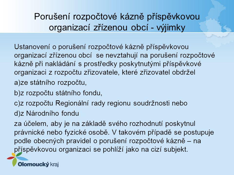 Porušení rozpočtové kázně příspěvkovou organizací zřízenou obcí - výjimky Ustanovení o porušení rozpočtové kázně příspěvkovou organizací zřízenou obcí