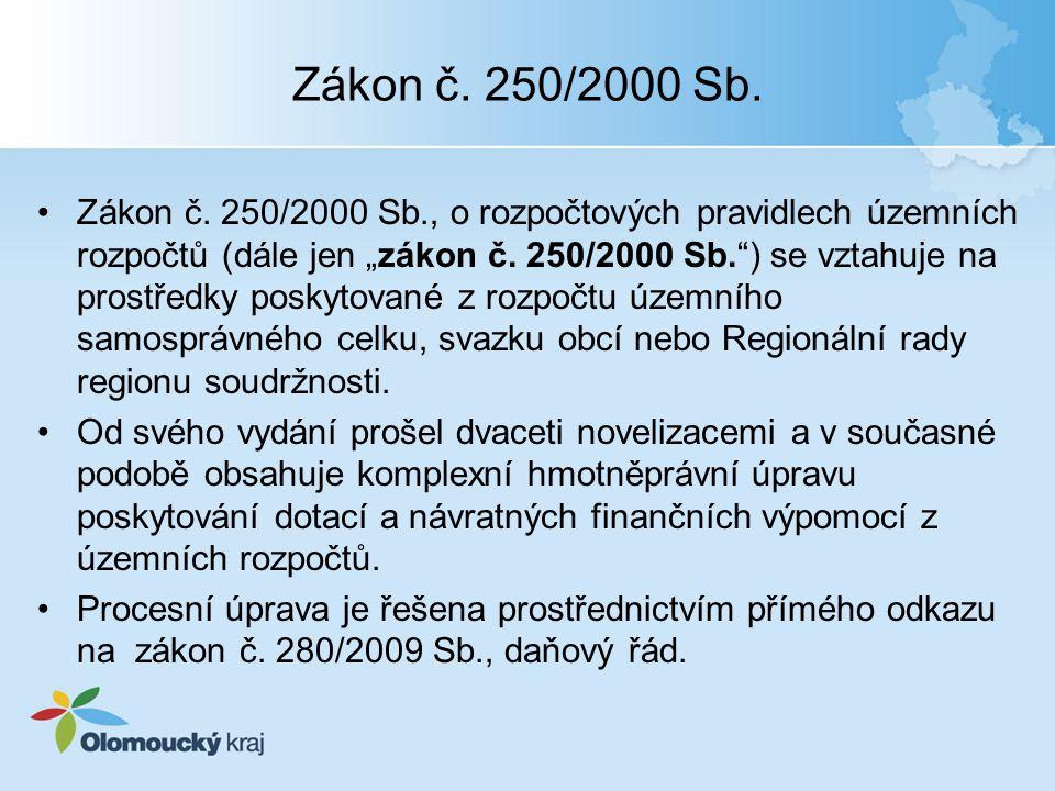 """Zákon č. 250/2000 Sb. •Zákon č. 250/2000 Sb., o rozpočtových pravidlech územních rozpočtů (dále jen """"zákon č. 250/2000 Sb."""") se vztahuje na prostředky"""