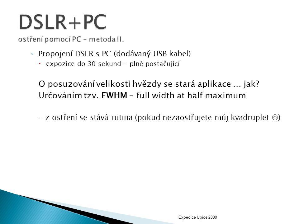 ◦ Propojení DSLR s PC (dodávaný USB kabel)  expozice do 30 sekund - plně postačující O posuzování velikosti hvězdy se stará aplikace... jak? Určování