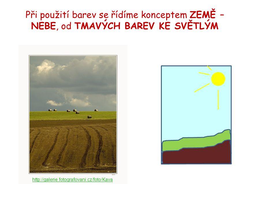 Při použití barev se řídíme konceptem ZEMĚ – NEBE, od TMAVÝCH BAREV KE SVĚTLÝM http://galerie.fotografovani.cz/foto/Kava