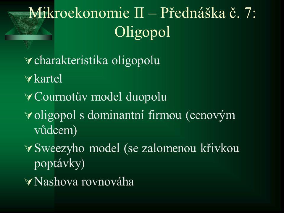 Mikroekonomie II – Přednáška č.