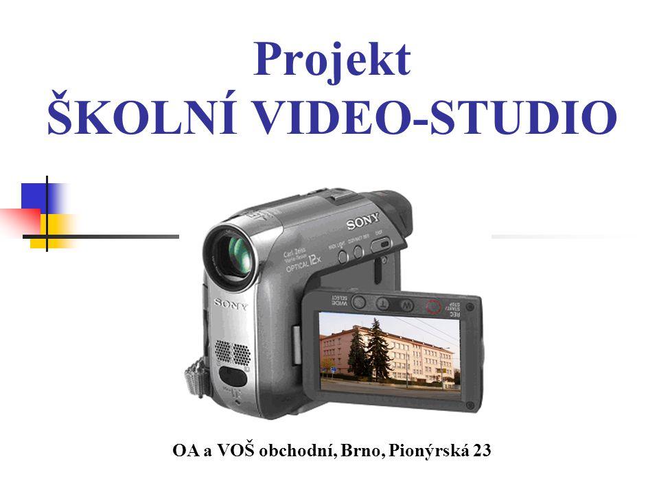 Projekt ŠKOLNÍ VIDEO-STUDIO OA a VOŠ obchodní, Brno, Pionýrská 23