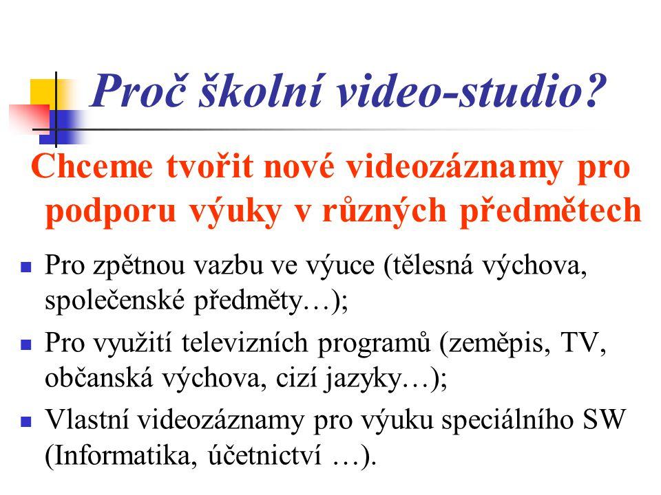 Proč školní video-studio.