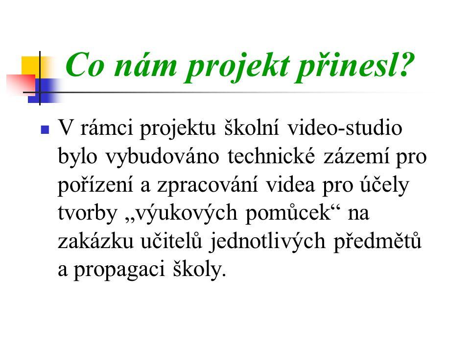 Co nám projekt přinesl.