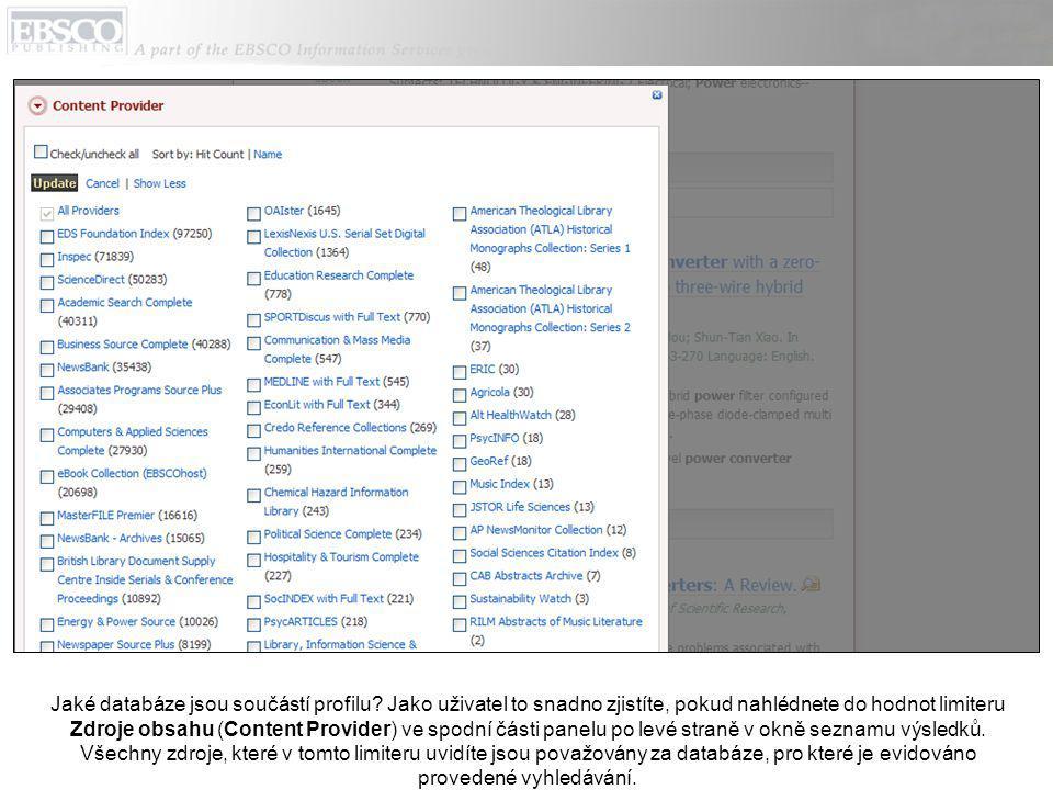 Jaké databáze jsou součástí profilu.