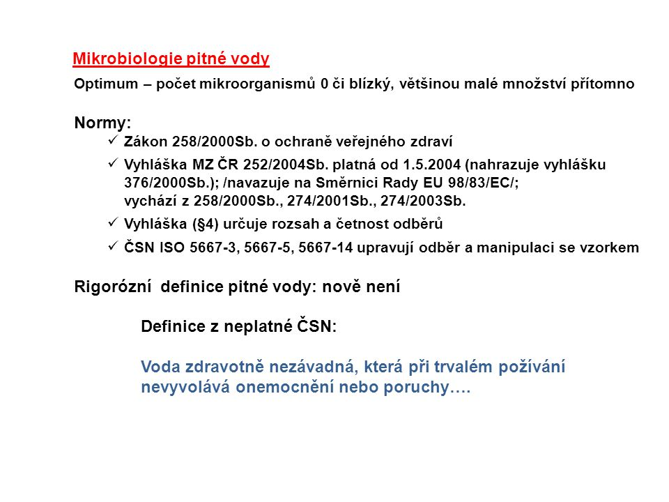 Ukazetele jakosti pitné vody (§ 3, vyhláška č.252/2004Sb.