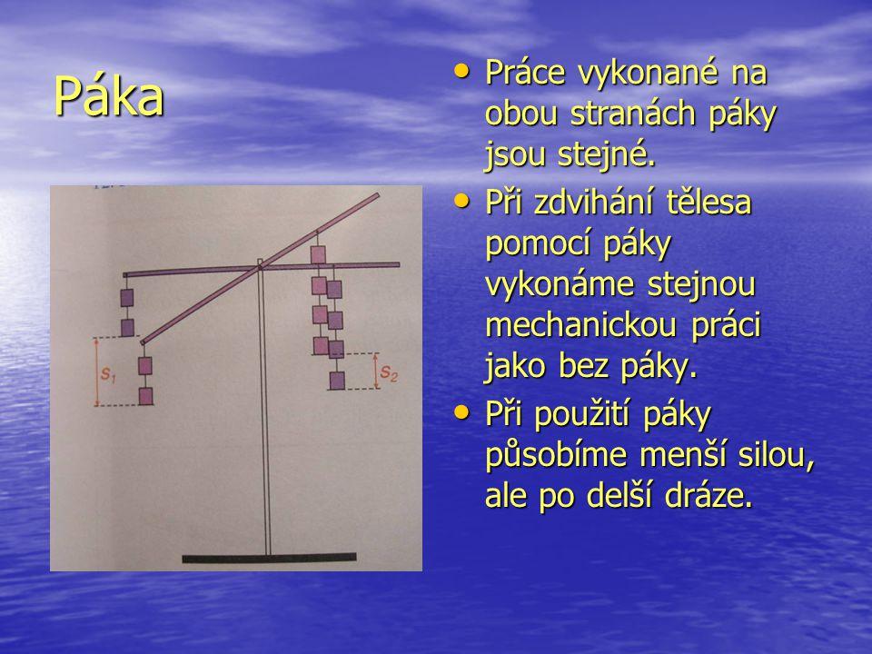 Nakloněná rovina • Při zvedání tělesa pomocí nakloněné roviny vykonáme stejně velkou mechanickou práci jako při zvedání bez nakloněné roviny.