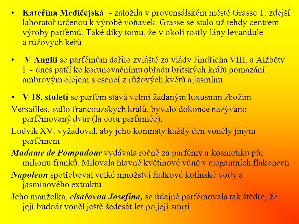 •fialka: violka vonná - Viola odorata Vyluhování fialkových silic je nepředstavitelně obtížné a nákladné, protože z 1akru drobných kvítků pěstovaných v chladném stínu olivovníků a citrusových stromů jižní Francie se získá pouze pár voňavých kapek.