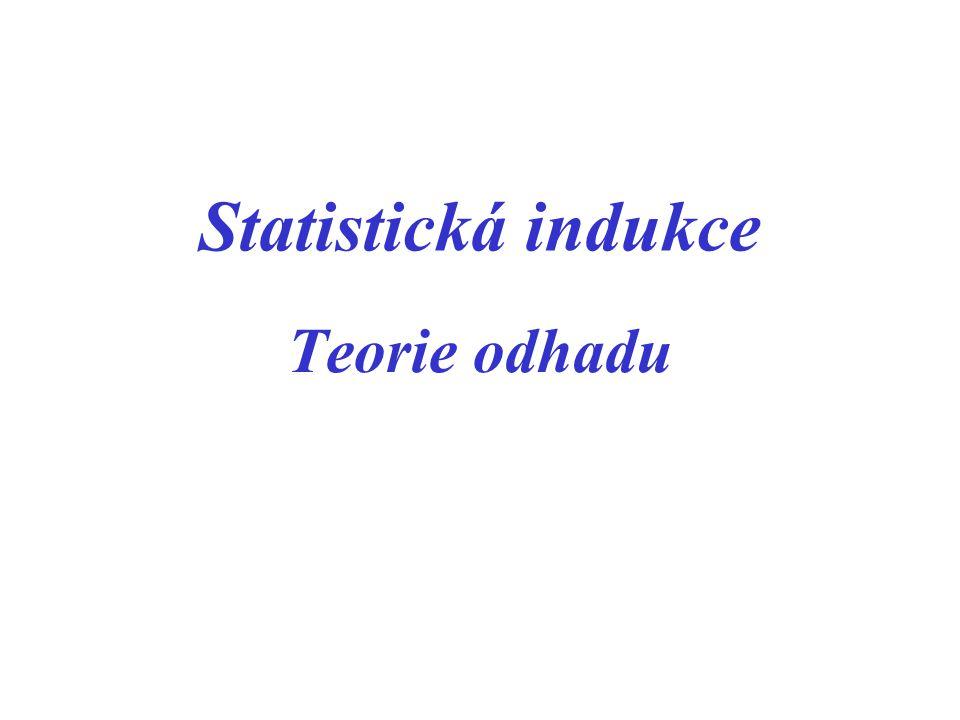 Úlohou teorie odhadu je určení typu rozdělení sledovaného znaku, resp.
