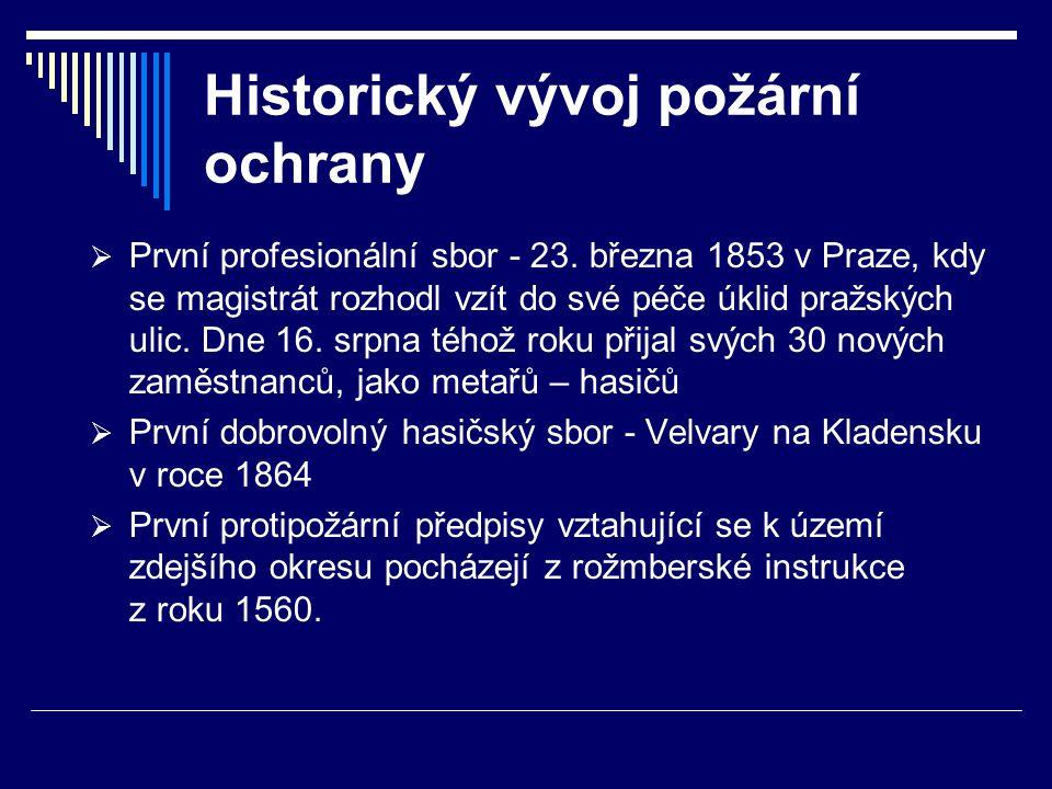 Historický vývoj požární ochrany  První profesionální sbor - 23.