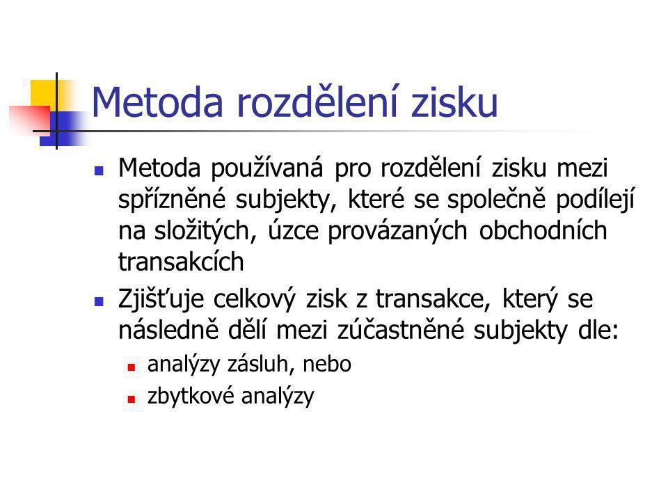 Metoda rozdělení zisku  Metoda používaná pro rozdělení zisku mezi spřízněné subjekty, které se společně podílejí na složitých, úzce provázaných obcho