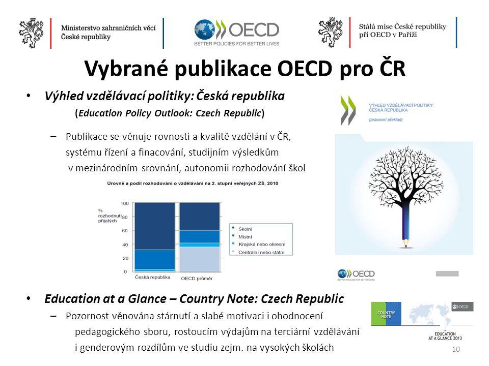 Vybrané publikace OECD pro ČR • Výhled vzdělávací politiky: Česká republika (Education Policy Outlook: Czech Republic) – Publikace se věnuje rovnosti