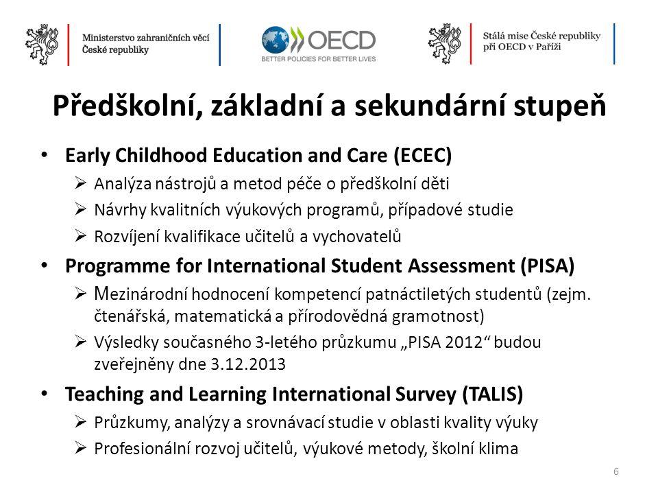 Předškolní, základní a sekundární stupeň • Early Childhood Education and Care (ECEC)  Analýza nástrojů a metod péče o předškolní děti  Návrhy kvalit