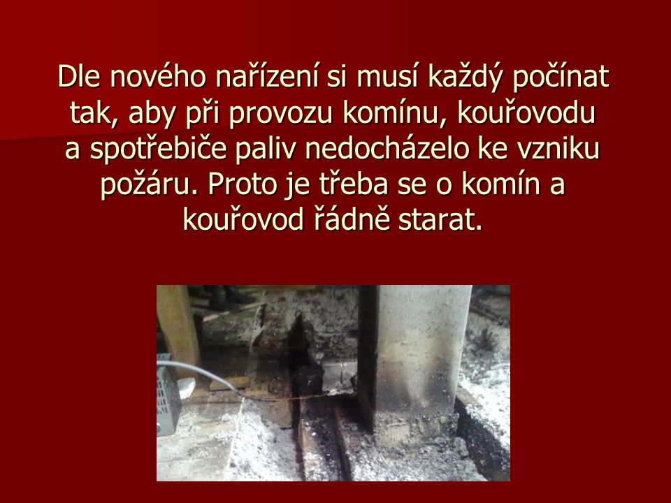 V souvislosti s novým nařízením o čištění komínů dochází k nejasnostem v základních pojmech.