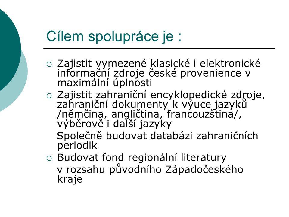 Cílem spolupráce je :  Zajistit vymezené klasické i elektronické informační zdroje české provenience v maximální úplnosti  Zajistit zahraniční encyk